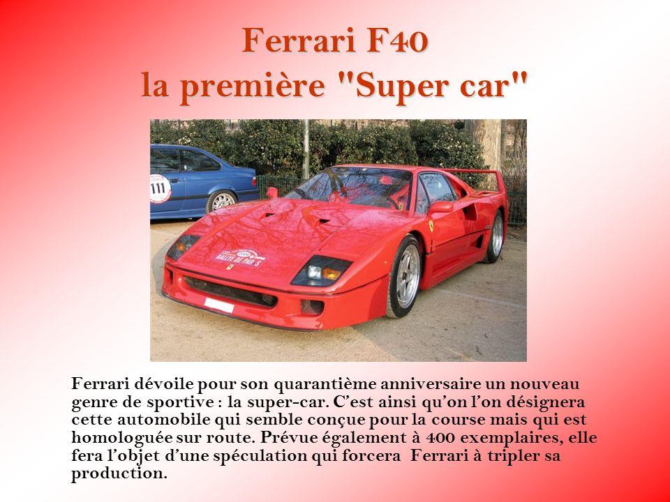 Ferrari F40 la première