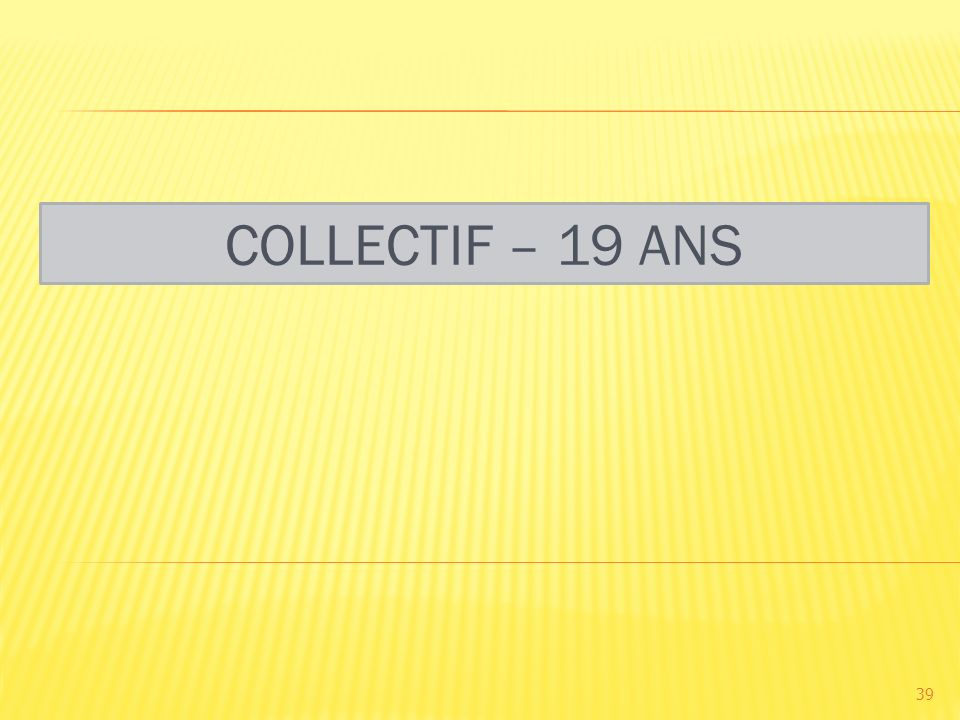 COLLECTIF – 19 ANS 39
