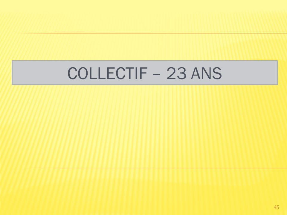 COLLECTIF – 23 ANS 45