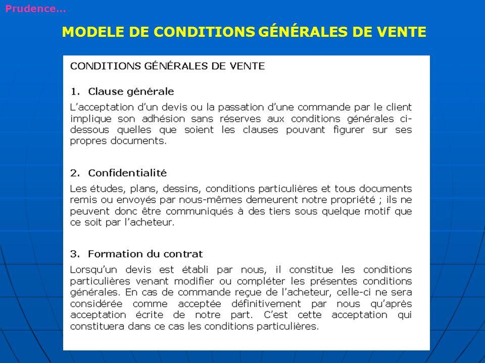 MODELE DE CONDITIONS GÉNÉRALES DE VENTE Prudence…