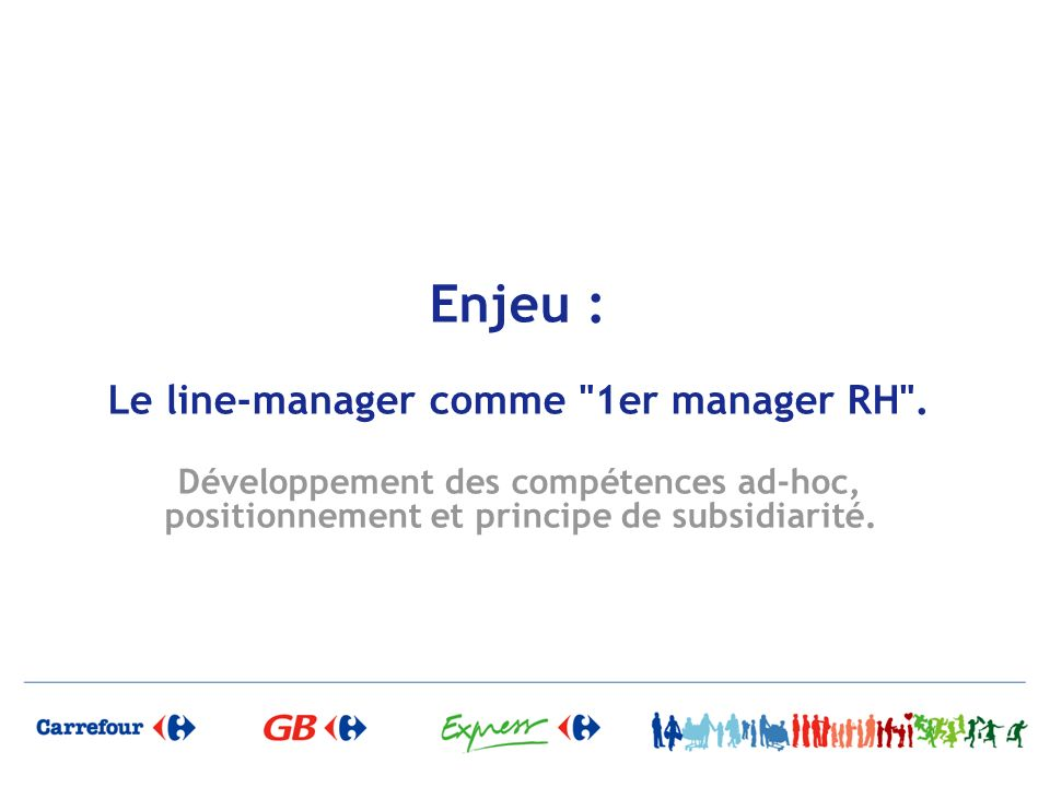 Enjeu : Le line-manager comme