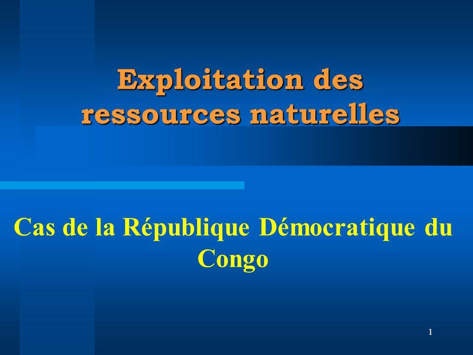 1 Exploitation des ressources naturelles Cas de la République Démocratique du Congo