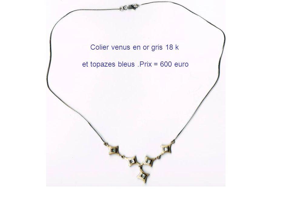 Colier venus en or gris 18 k et topazes bleus.Prix = 600 euro