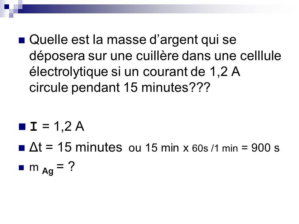 Quelle est la masse dargent qui se déposera sur une cuillère dans une celllule électrolytique si un courant de 1,2 A circule pendant 15 minutes??.