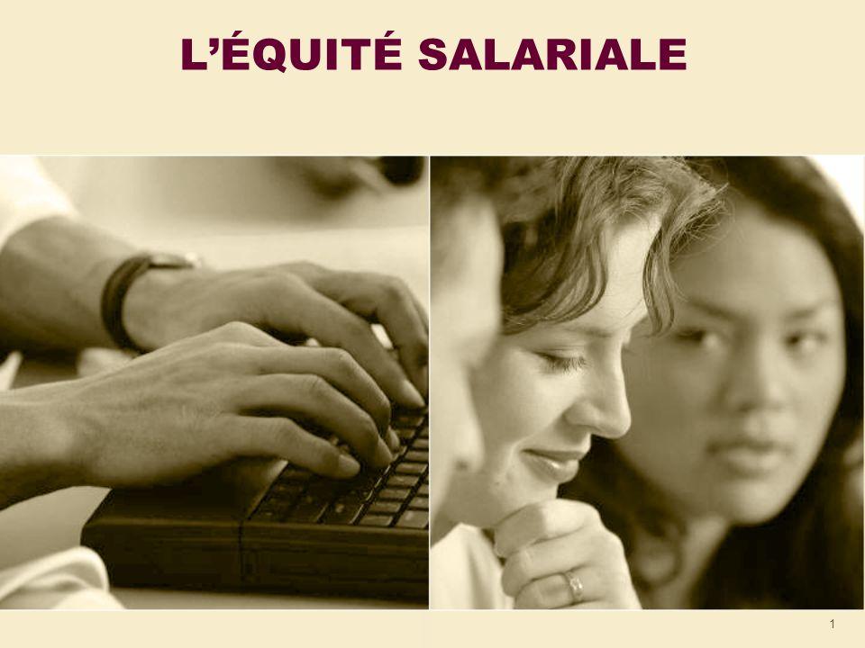 2 TABLE DES MATIÈRES Léquité salariale Pourquoi .