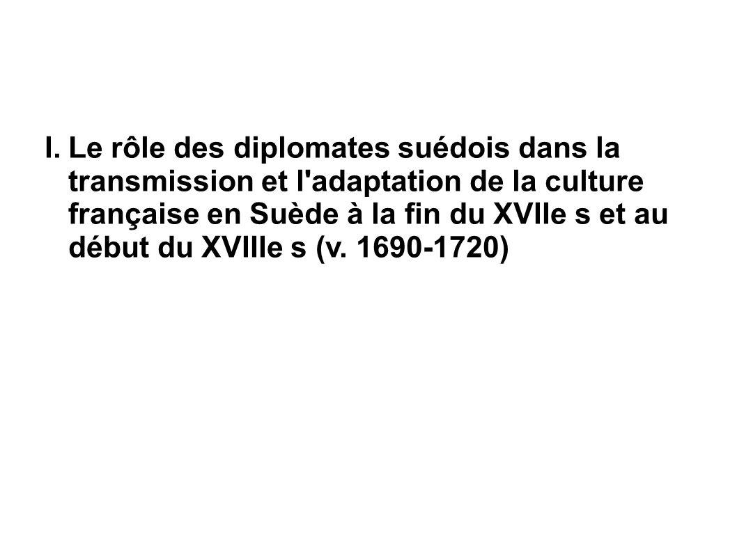 … dans un contexte de revirement d alliance: la crise Arvid Horn vs Casteja Arvid Horn, chef de file du parti des Bonnets Charles Louis de Biaudos Casteja (1693- 1755), ambassadeur de France à Stockholm de 1728 à 1737.