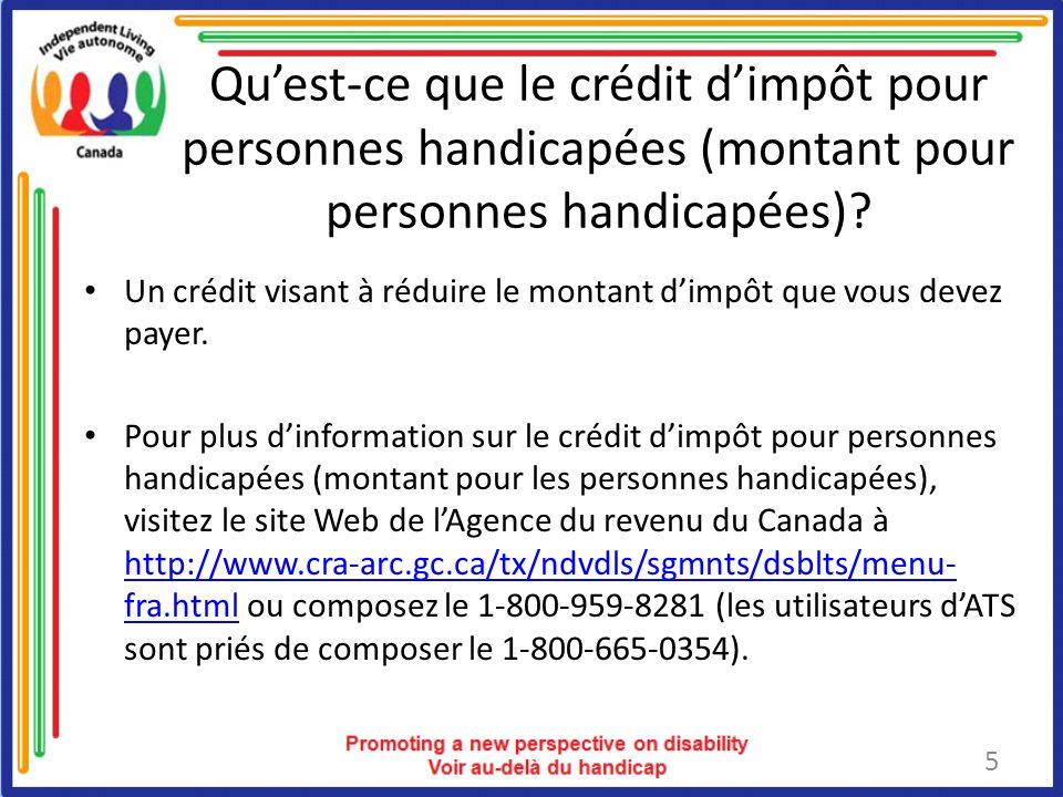 Quest-ce que le crédit dimpôt pour personnes handicapées (montant pour personnes handicapées).