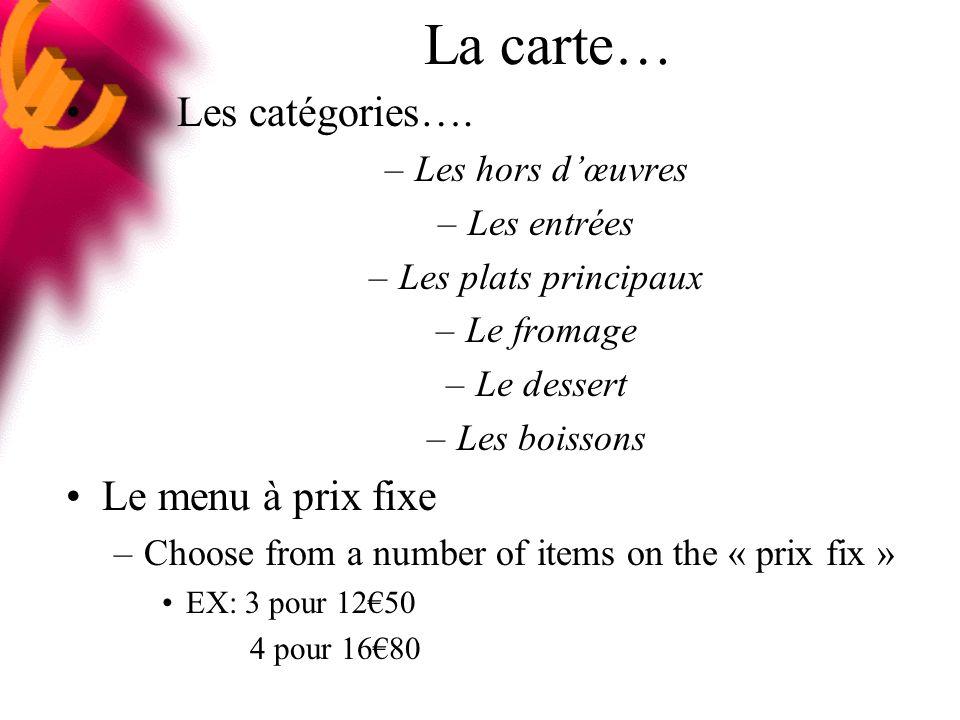 Prix Fixe 3 Courses (Choisissez 1 dans chaque catégorie) 2590 Soupe a l oignon gratinée Salade au bleu Bisque de Homard --------------------------------------------------------------------------- Plat de Côté de Boeuf au Cabarnet avec les pates Demi poulet roti, pommes rissolees et tomate grillée Filet de Saumon, ratatouille sauce Choron Gratin de macaroni ------------------------------------------------------------------------------ Crème brulée Profiteroles au chocolat Gâteau au chocolat