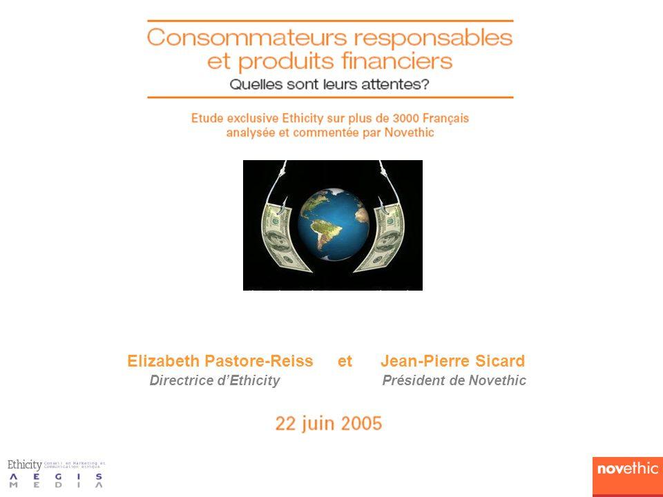 Elizabeth Pastore-Reiss et Jean-Pierre Sicard Directrice dEthicityPrésident de Novethic