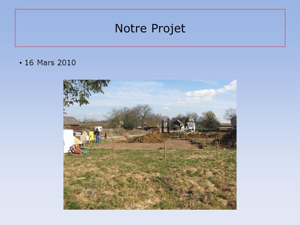 Notre Projet 16 Mars 2010