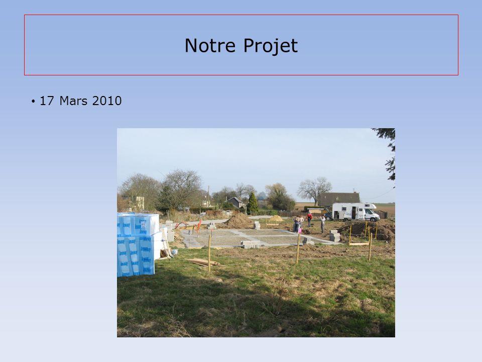 Notre Projet 17 Mars 2010