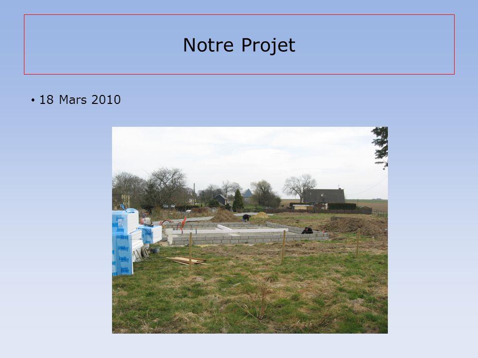 Notre Projet 18 Mars 2010
