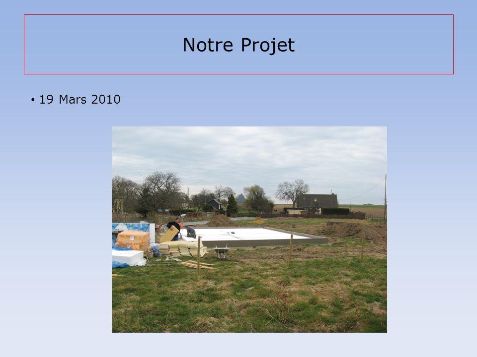 Notre Projet 19 Mars 2010
