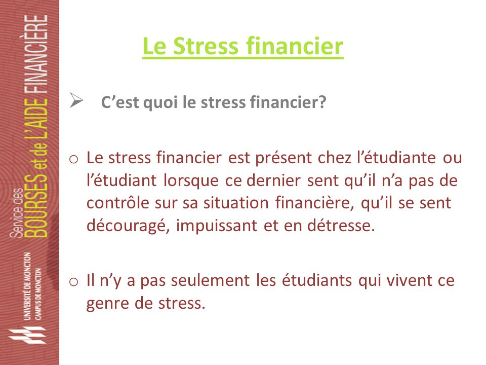 Le Stress financier Cest quoi le stress financier.