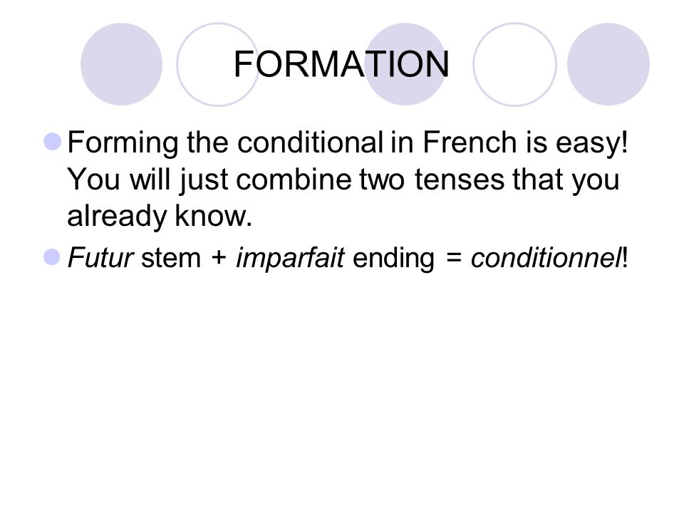 FORMATION- review The futur stem is usually just the infinitive.