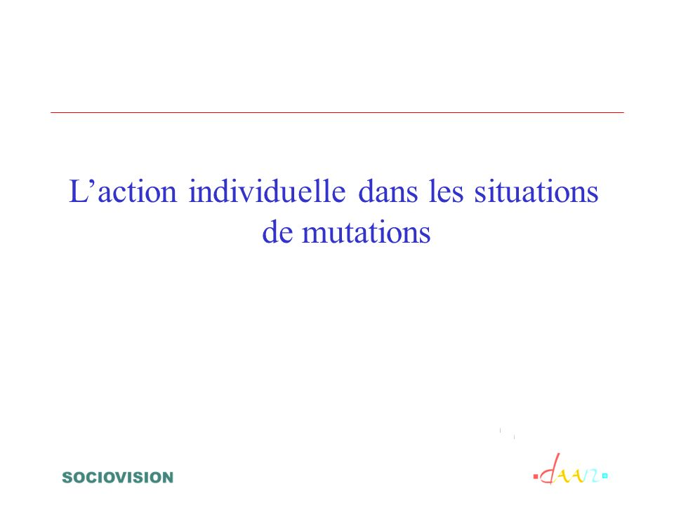 Laction individuelle dans les situations de mutations