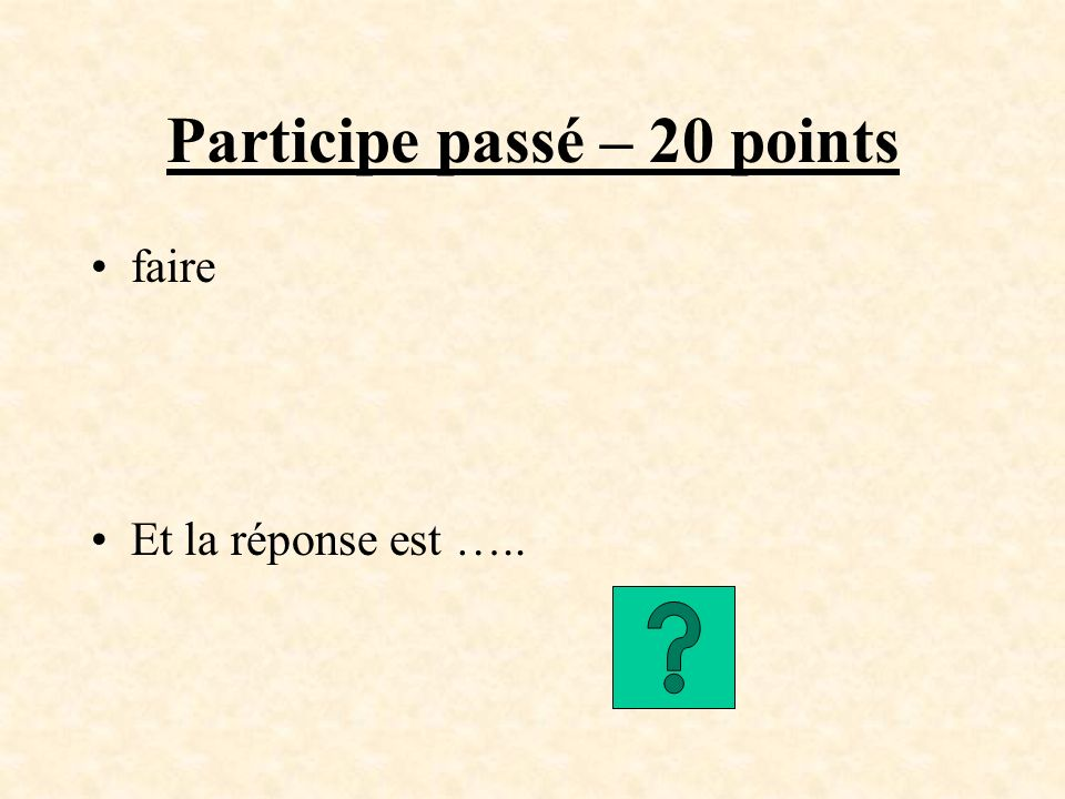 (ne pas perdre) Ils _nont pas perdu___ dargent. To return to the Jeopardy Game Board...