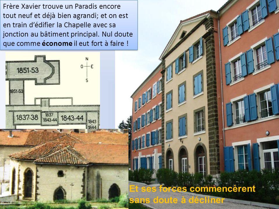 Malheureusement vers 1846… « Mr. Arnaudon aumônier à Paradis craignait que tôt ou tard la maison de Lyon fit ombrage à celle du Puy, il porta (le Frèr