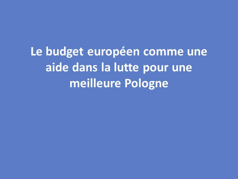 Le budget européen comme une aide dans la lutte pour une meilleure Pologne