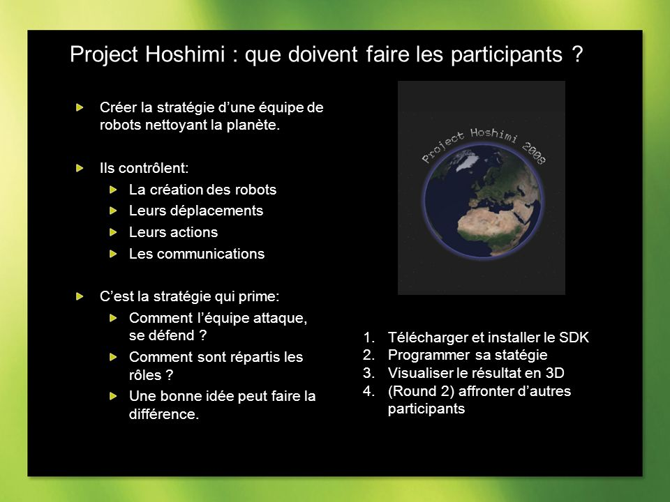 Project Hoshimi : que doivent faire les participants .