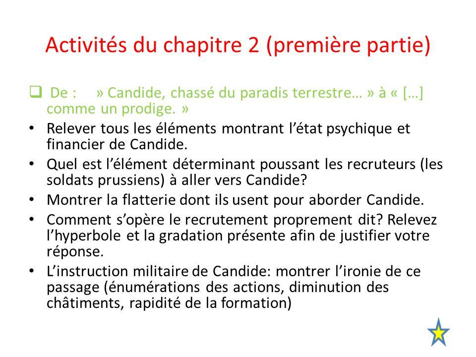 Activités du chapitre 2 (seconde partie) De: « Candide, tout stupéfait… » à la fin du chapitre.