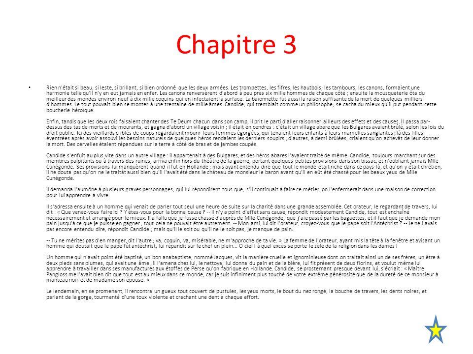 Activités du chapitre 3 (première partie) Du début à : […] pour les beaux yeux de mademoiselle Cunégonde.