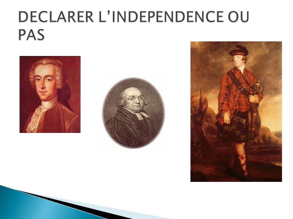 LES PATRIOTES 1.Benjamin Franklin 2.Mercy Otis Warren 3.Samuel Adams 4.Patrick Henry LES LOYALISTES 1.Thomas Hutchinson 2.