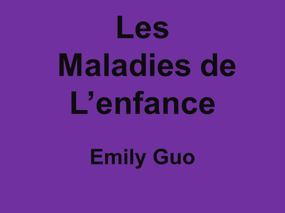 Les Maladies de Lenfance Emily Guo