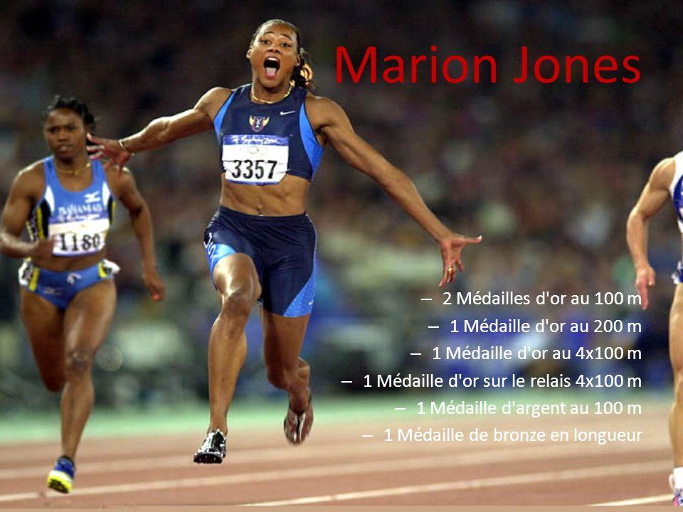 Marion Jones – 2 Médailles d'or au 100 m – 1 Médaille d'or au 200 m – 1 Médaille d'or au 4x100 m – 1 Médaille d'or sur le relais 4x100 m – 1 Médaille
