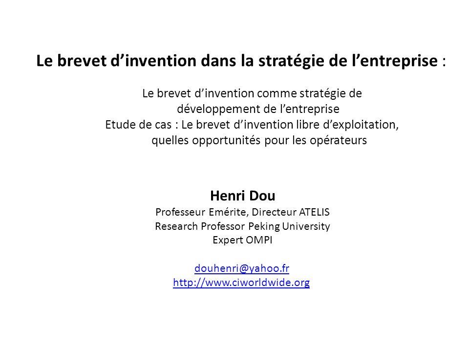 Le brevet dinvention dans la stratégie de lentreprise : Le brevet dinvention comme stratégie de développement de lentreprise Etude de cas : Le brevet