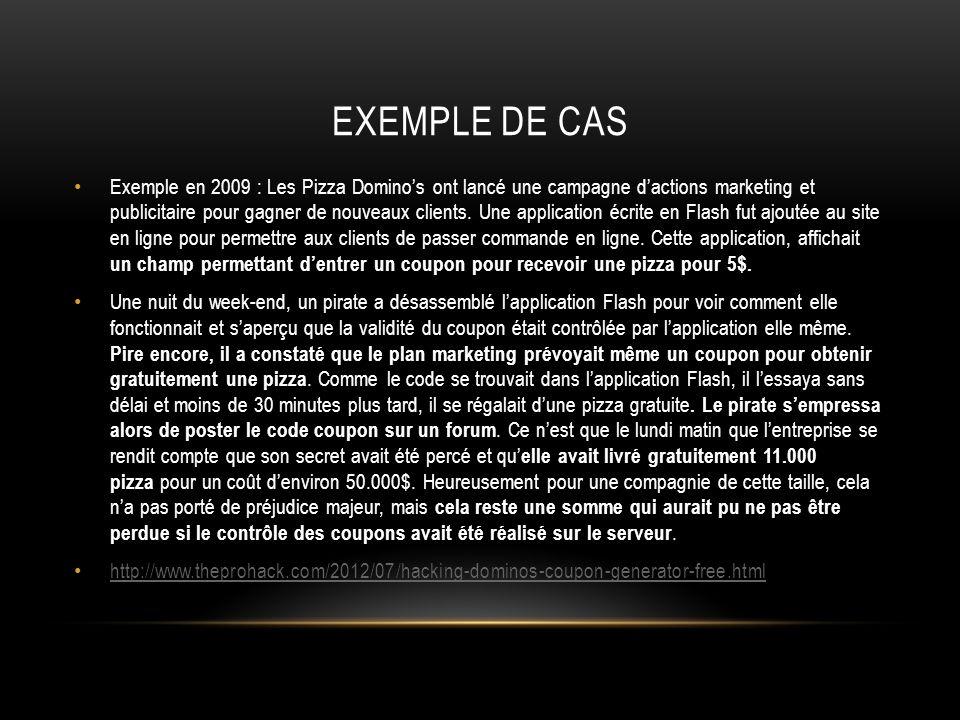 EXEMPLE DE CAS Exemple en 2009 : Les Pizza Dominos ont lancé une campagne dactions marketing et publicitaire pour gagner de nouveaux clients. Une appl