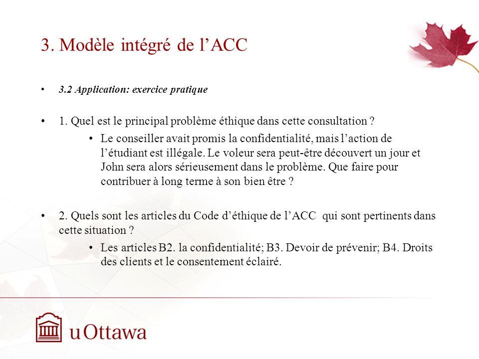 3.Modèle intégré de lACC 3.2 Application: exercice pratique 1.