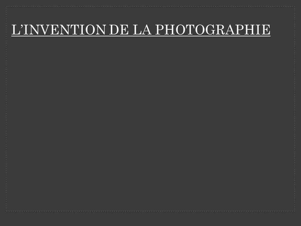 LINVENTION DE LA PHOTOGRAPHIE ARGENTIQUE