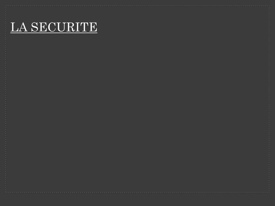 LA SECURITE