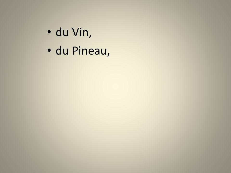 du Pineau,