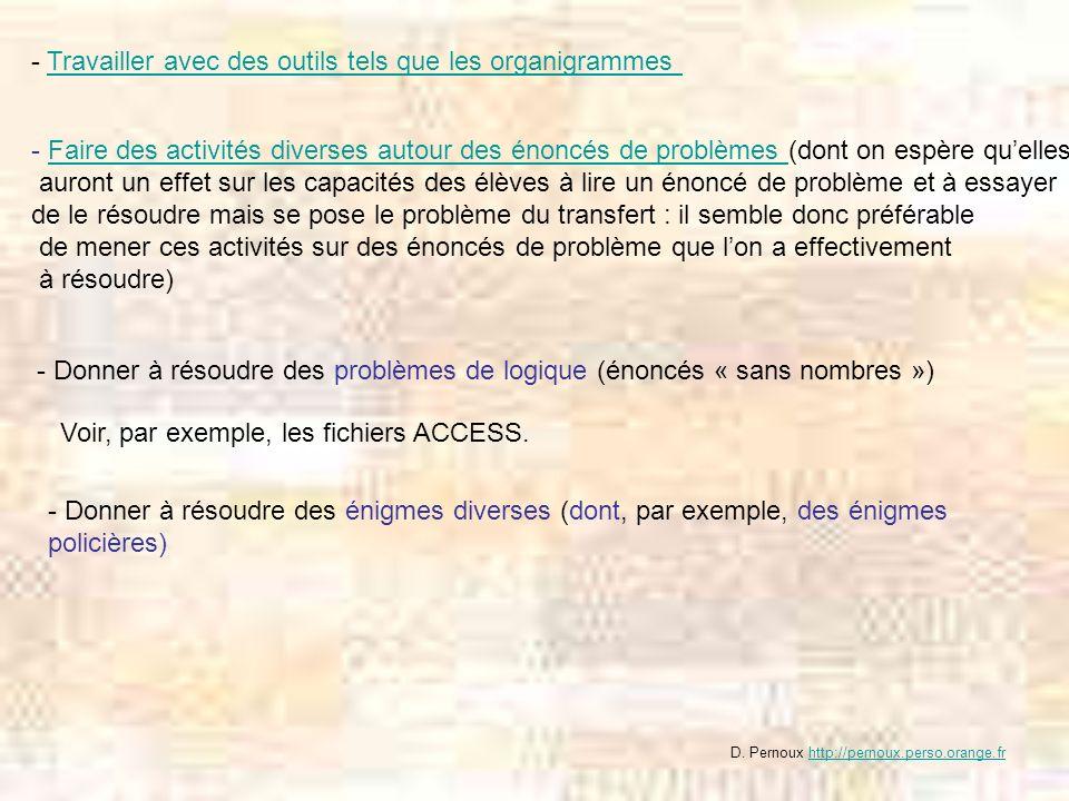 - Travailler avec des outils tels que les organigrammesTravailler avec des outils tels que les organigrammes - Faire des activités diverses autour des