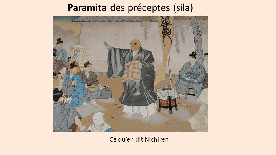 Paramita des préceptes (sila) Ce quen dit Nichiren