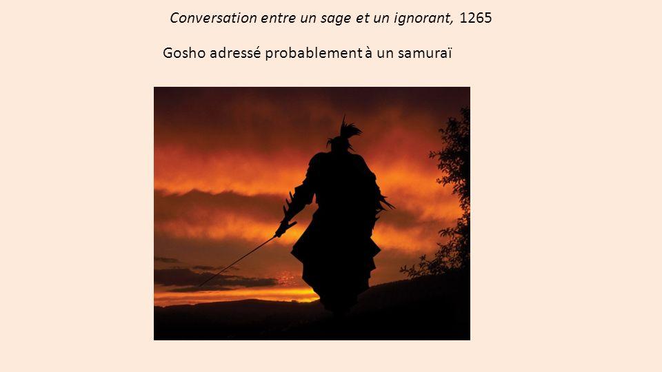 Conversation entre un sage et un ignorant, 1265 Gosho adressé probablement à un samuraï
