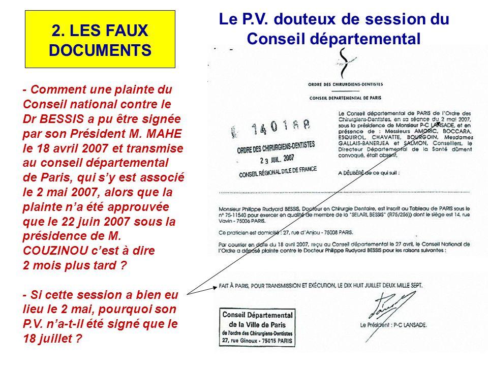 Pour justifier le second P.V. tronqué, cinq attestations identiques ont été produites par M. COUZINOU, M. MAHE, M. BOUTEILLE, M. MICOULEAU et M. SCOHY