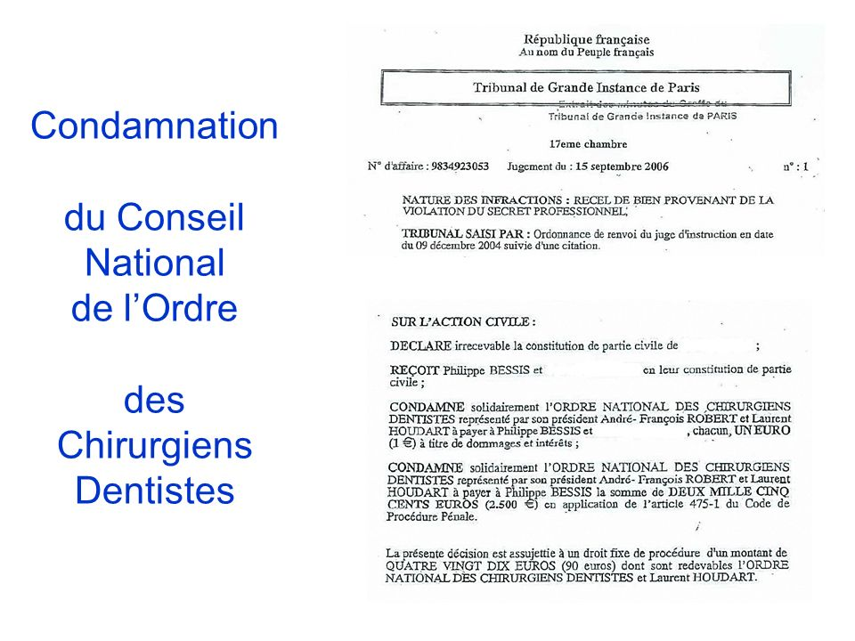 Condamnation du Conseil National de lOrdre des Chirurgiens Dentistes