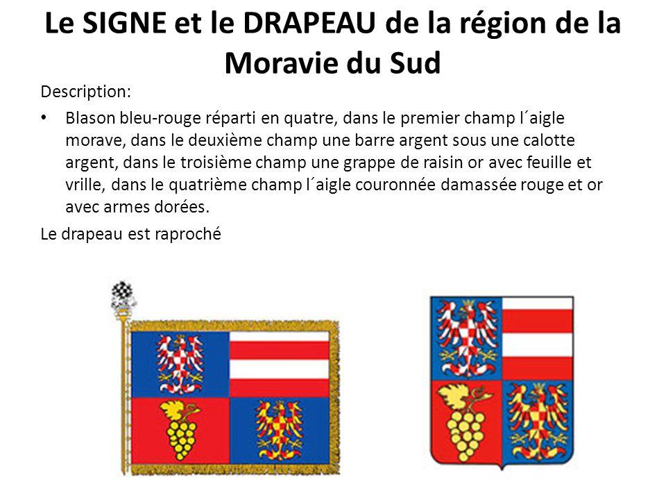 Le SIGNE et le DRAPEAU de la région de la Moravie du Sud Description: Blason bleu-rouge réparti en quatre, dans le premier champ l´aigle morave, dans
