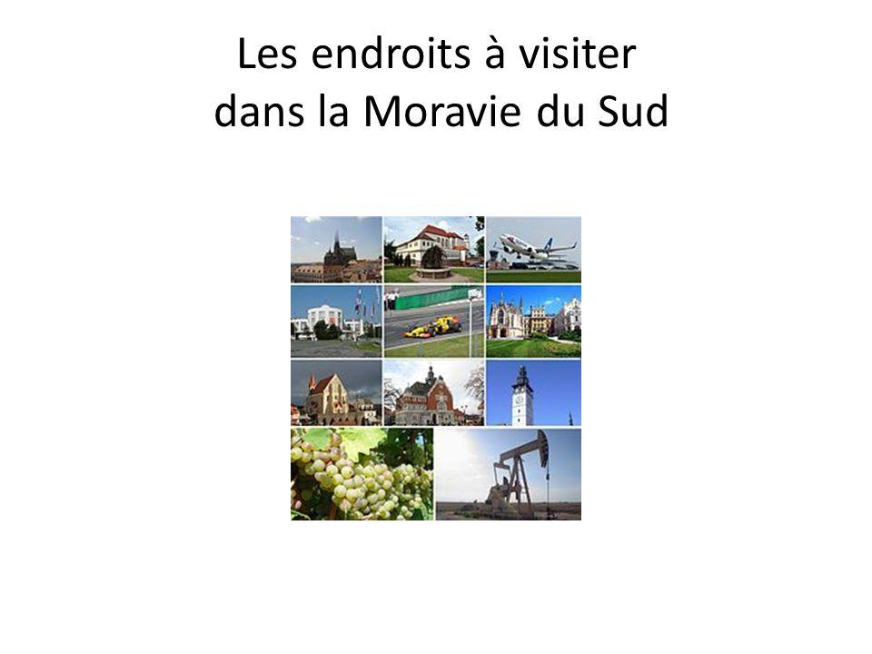 Les endroits à visiter dans la Moravie du Sud