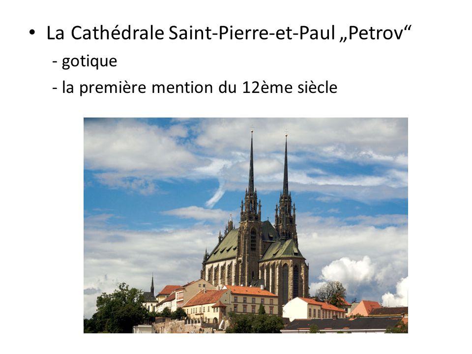 La Cathédrale Saint-Pierre-et-Paul Petrov - gotique - la première mention du 12ème siècle