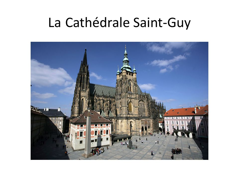 La Cathédrale Saint-Guy