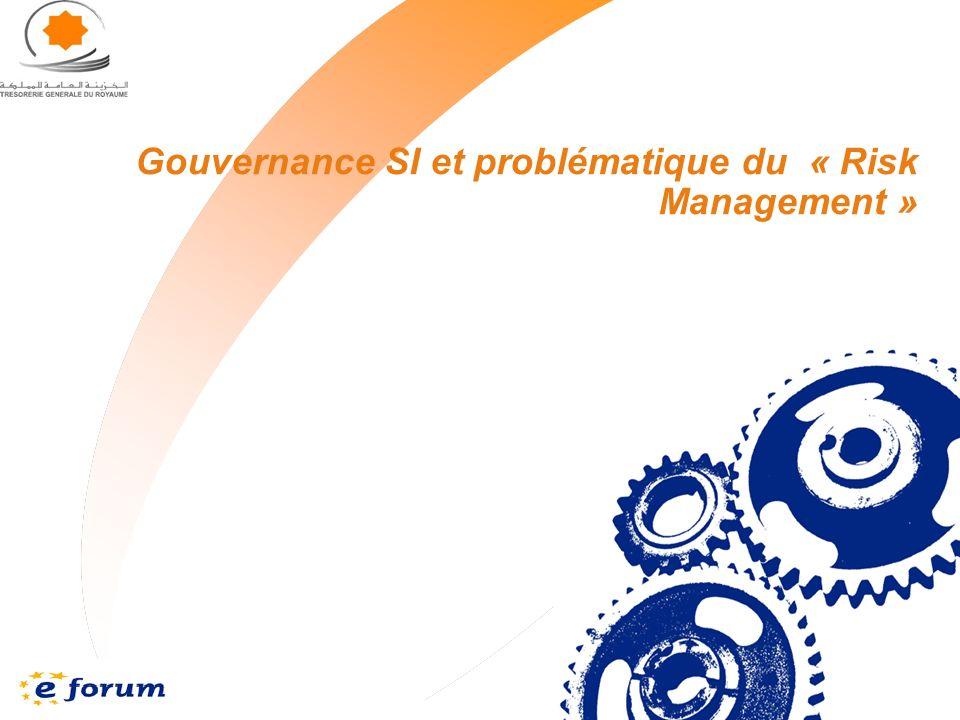 8 Gouvernance SI et problématique du « Risk Management »