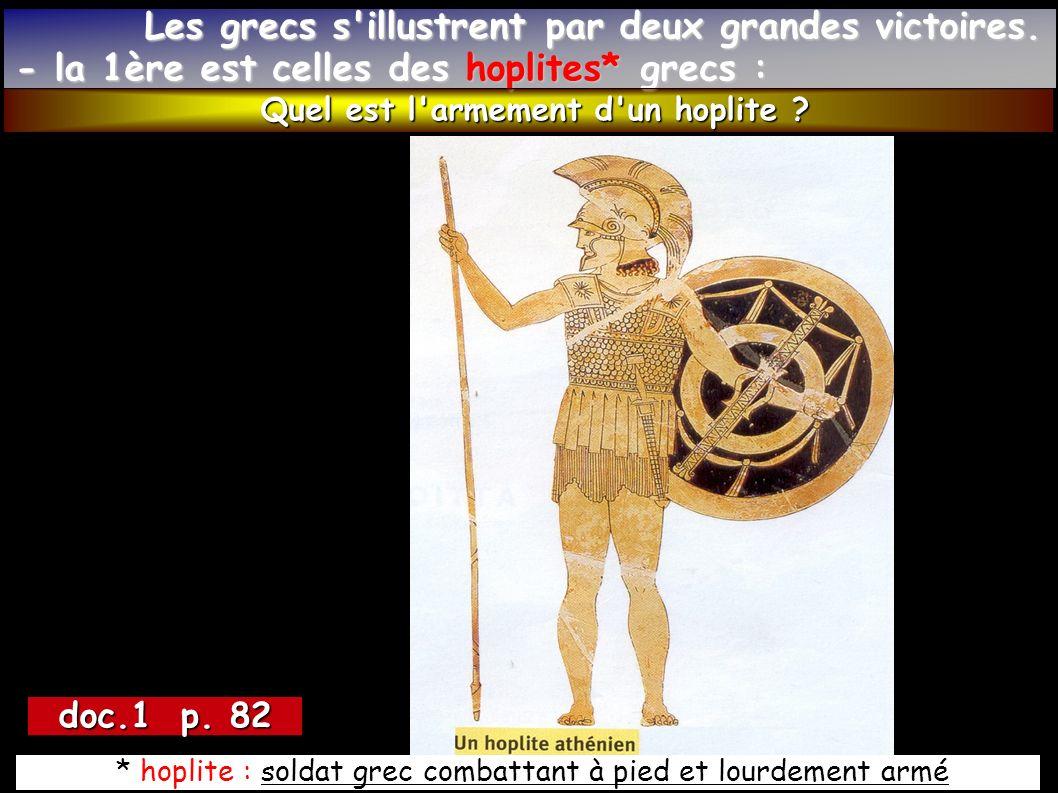 Les grecs s illustrent par deux grandes victoires.