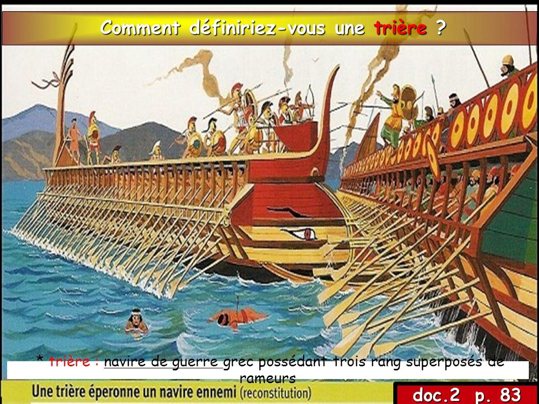 Au V e siècle avant n.e, les Perses attaquent les Grecs : ce sont les guerres médiques.
