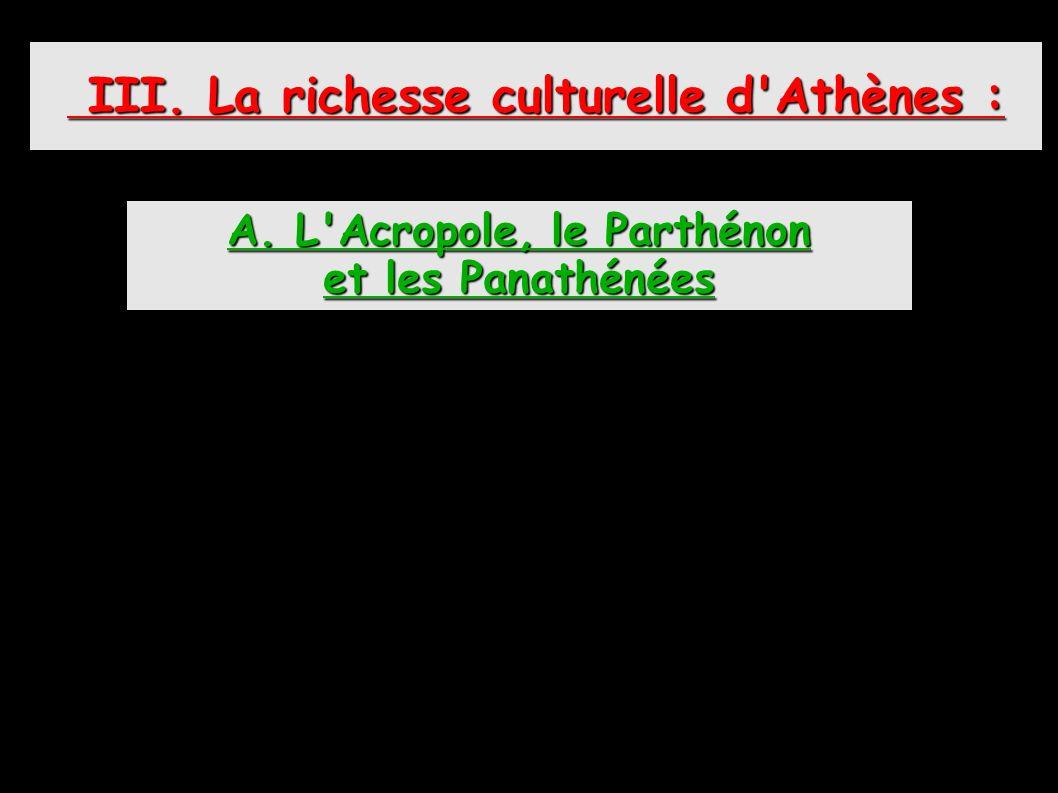 LE PARTHÉNON LES PROPYLÉES LA STATUE D ATHÉNA L ÉRECHTHÉION