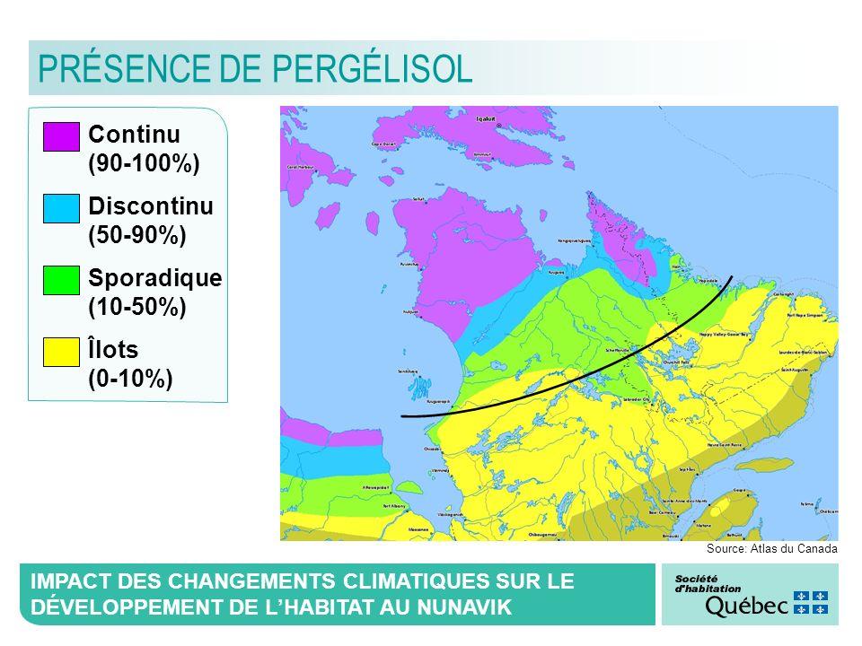 IMPACT DES CHANGEMENTS CLIMATIQUES SUR LE DÉVELOPPEMENT DE LHABITAT AU NUNAVIK Source: Atlas du Canada Continu (90-100%) Discontinu (50-90%) Sporadiqu