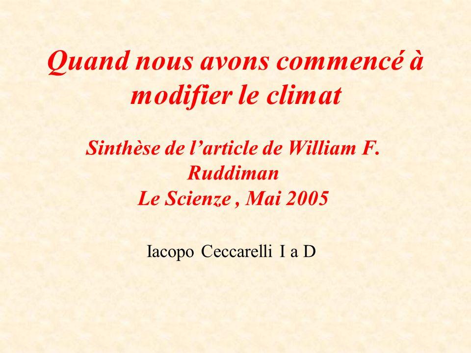 Quand nous avons commencé à modifier le climat Sinthèse de larticle de William F.